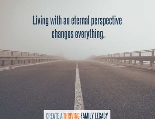 Living with an Eternal Perspective