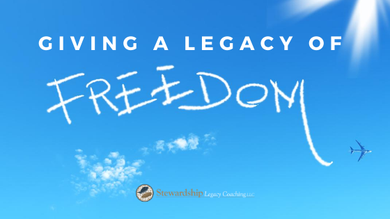 Giving a Legacy of Freedom