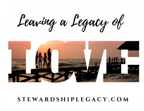 How to Leave a Legacy of Love
