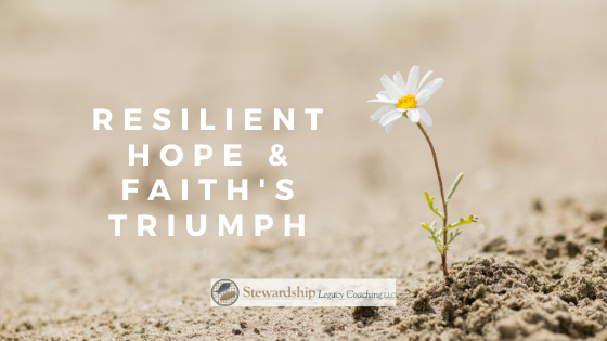 Resilient hope and Faith's Triumph