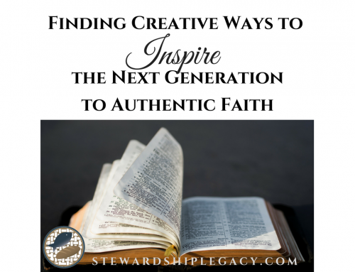Finding Creative Ways to Inspire the Next Generation to Authentic Faith