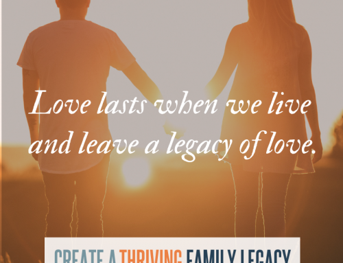 What Love Does: The Forming of a Loving legacy
