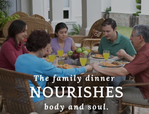 The Family Dinner: Nourishment for Body and Soul