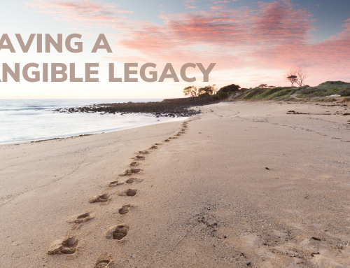 Leaving a Tangible Legacy