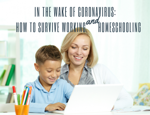 In the Wake of Coronavirus: How to Survive Working and Homeschooling