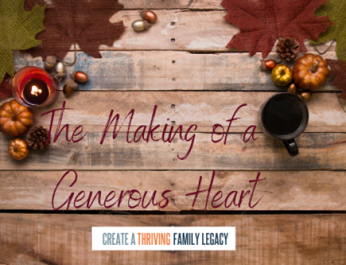 The Making of a Generous Heart